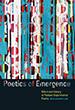 Poetics of Emergence